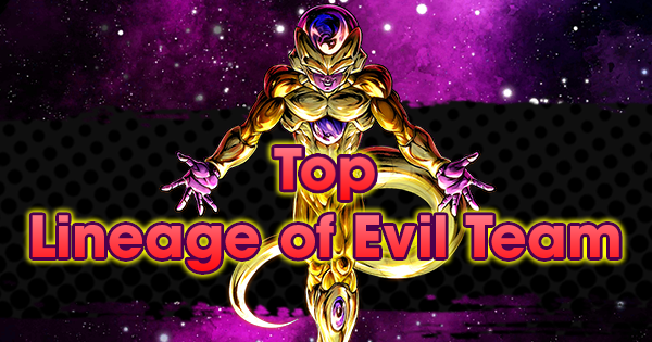 Top Lineage of Evil Team