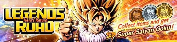 Legends Road - Super Saiyan Goku Event Guide