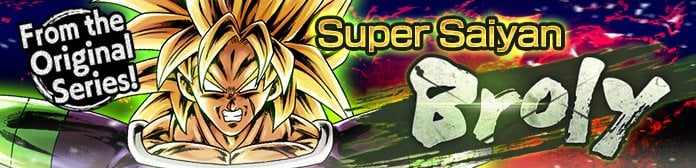 Super Saiyan Broly Event Guide