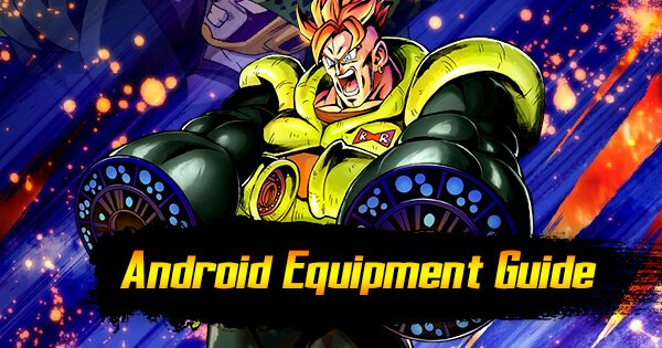 android team equipment guide