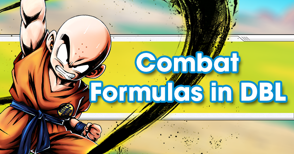 Combat Formulas in Dragon Ball Legends