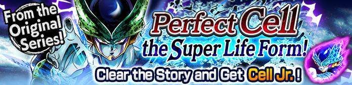 Perfect Cell the Super Life Form! Event Guide