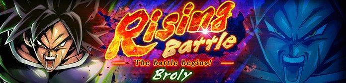 Rising Battle: Broly Event Guide