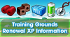 Training Grounds Renewal XP Information