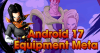 android 17 equipment meta