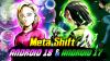 Meta Shift: Android 17 & Android 18