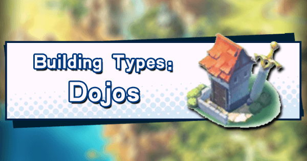 Building Types: Dojos