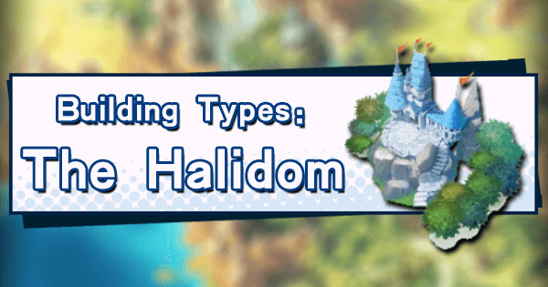 Building Types: The Halidom