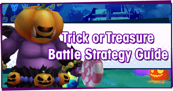 Trick or Treasure - Battle Strategy Guide