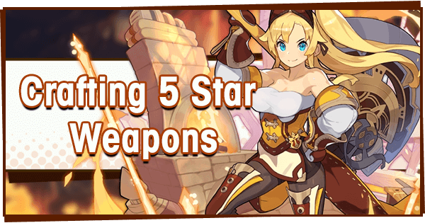 Crafting 5 Star Weapons | Dragalia Lost Wiki - GamePress