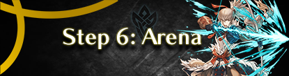 Step 6: Get Rewards from Arena (PvP)!