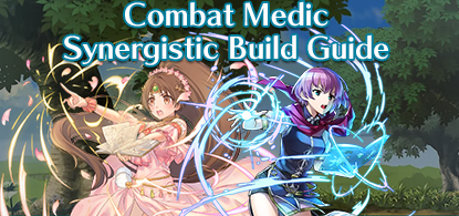 Combat Medic Synergistic Build Guide