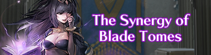 The Synergy of Blade Tomes
