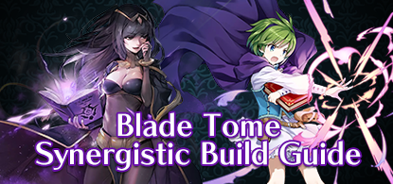 Blade Tome Synergistic build Guide