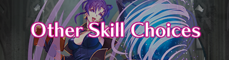 Other Skill Choices