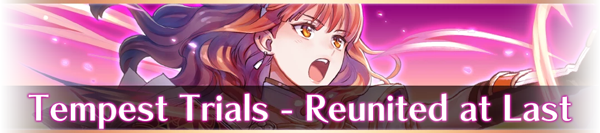 Tempest Trials - Reunited at Last