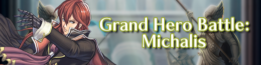 Grand Hero Battle - Michalis
