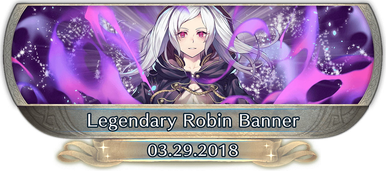 FEH Content Update: 03/29/18 - Legendary Hero - Robin: Fell Vessel