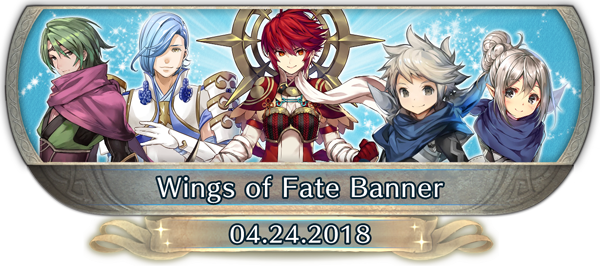 FEH Content Update: 04/23/18 - Wings of Fate