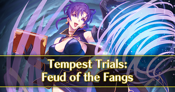 Tempest Trials - Feud of the Fangs | Fire Emblem Heroes Wiki