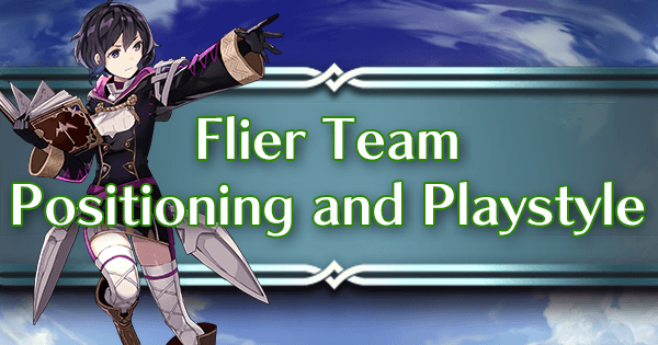 Flier Team Positioning and Playstyle