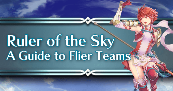 Rulers of the Sky - A Guide to Flier Teams