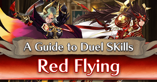 A Guide to Duel Skills (Red Flying)