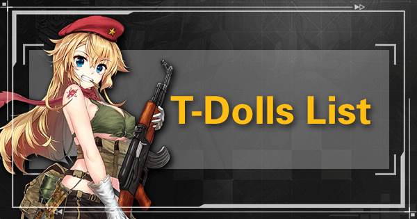 T-Dolls List | Girls Frontline Wiki - GamePress