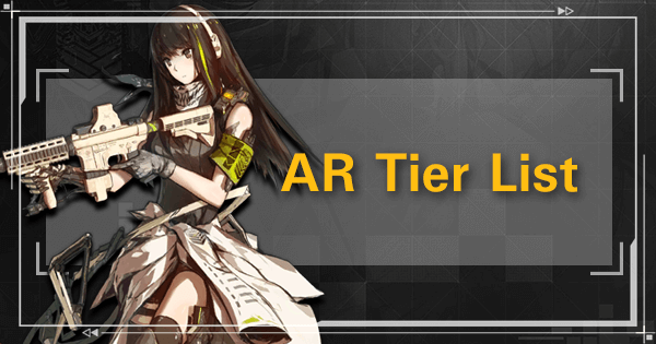 AR Tier List