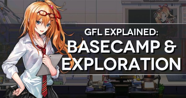 GFL Explained: Basecamp & Exploration banner image