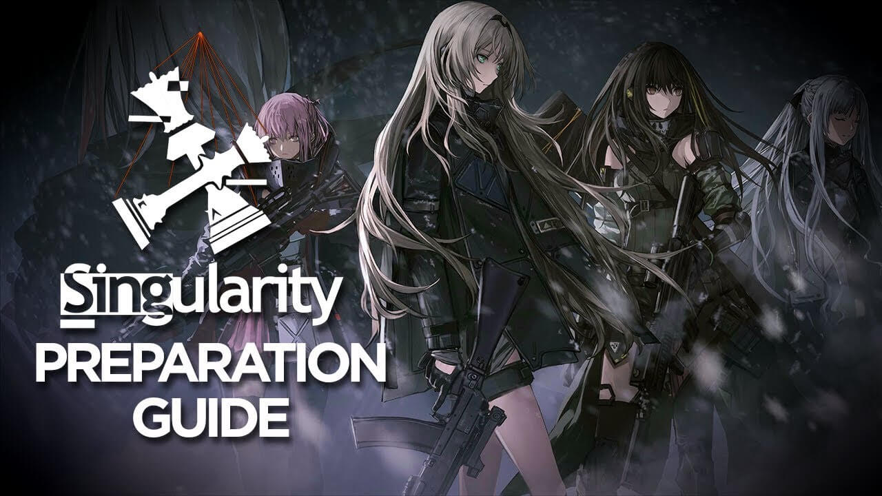 Girls' Frontline Singularity Preparation Guide banner by Ceia