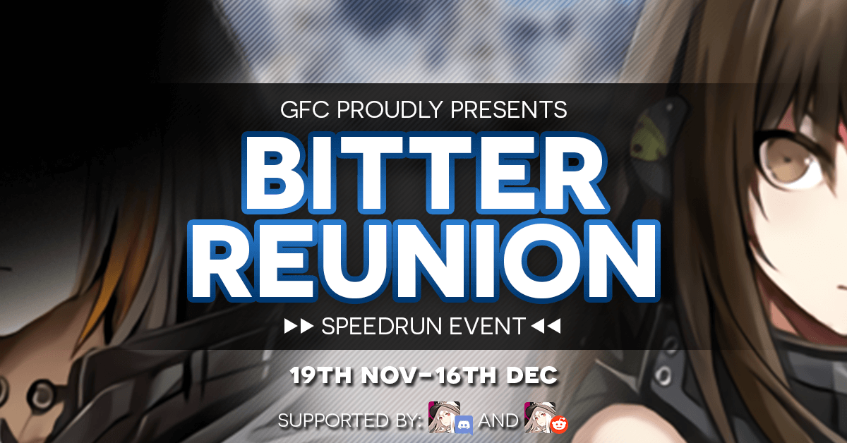 "GFL ""Bitter Reunion"" Community Speed Run Event official GFC banner"