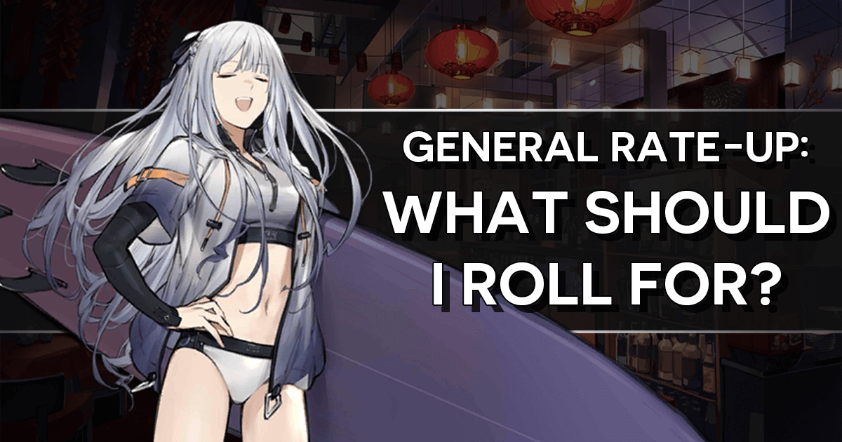 "Main Banner for ""General Rate-Up: What should I roll for?"" featuring AK-12"