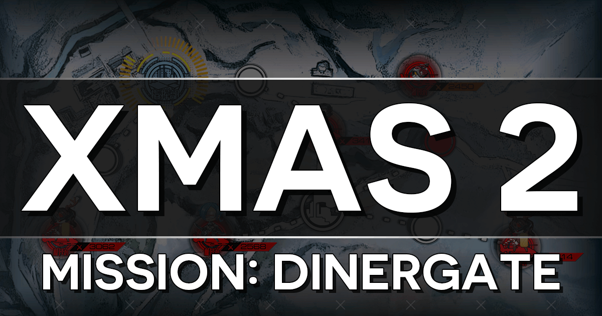 "Banner for GFL Christmas 2019 Event Chapter 2, ""Mission: Dinergate""."