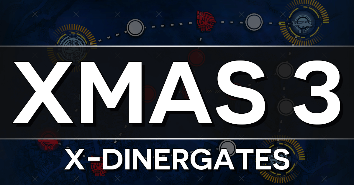 "Banner for GFL Christmas 2019 Event Chapter 3, ""X-Dinergates""."