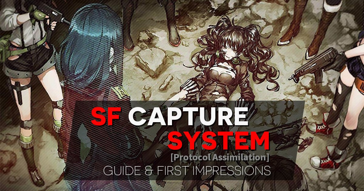 "Banner with Chapter 1 Scarecrow CG for the quick Overview/First Impressions of the new SF Capture (""Protocol Assimilation"") System now out on Girls' Frontline CN server."
