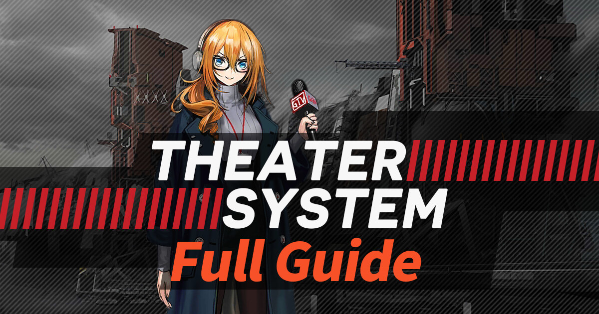 Banner for the full guide for the upcoming Theater System in Girls' Frontline