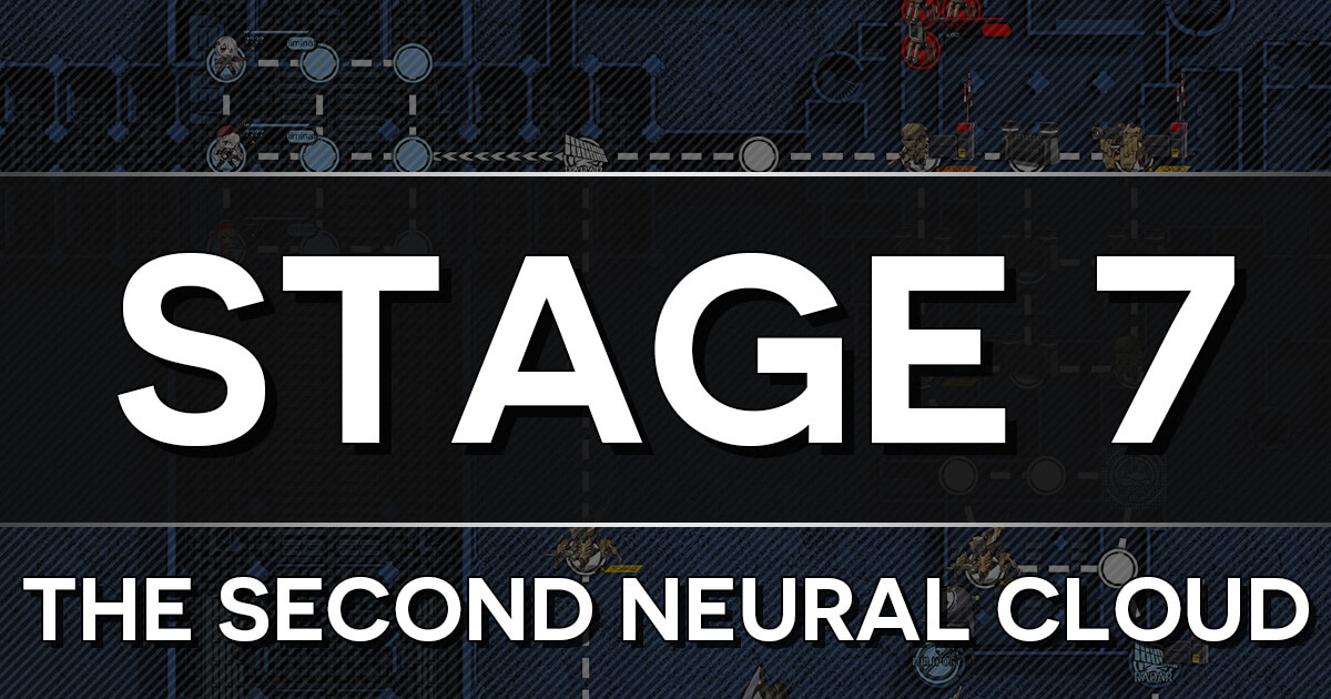 Clear Guide for White Day Stage 7: The Second Neural Cloud
