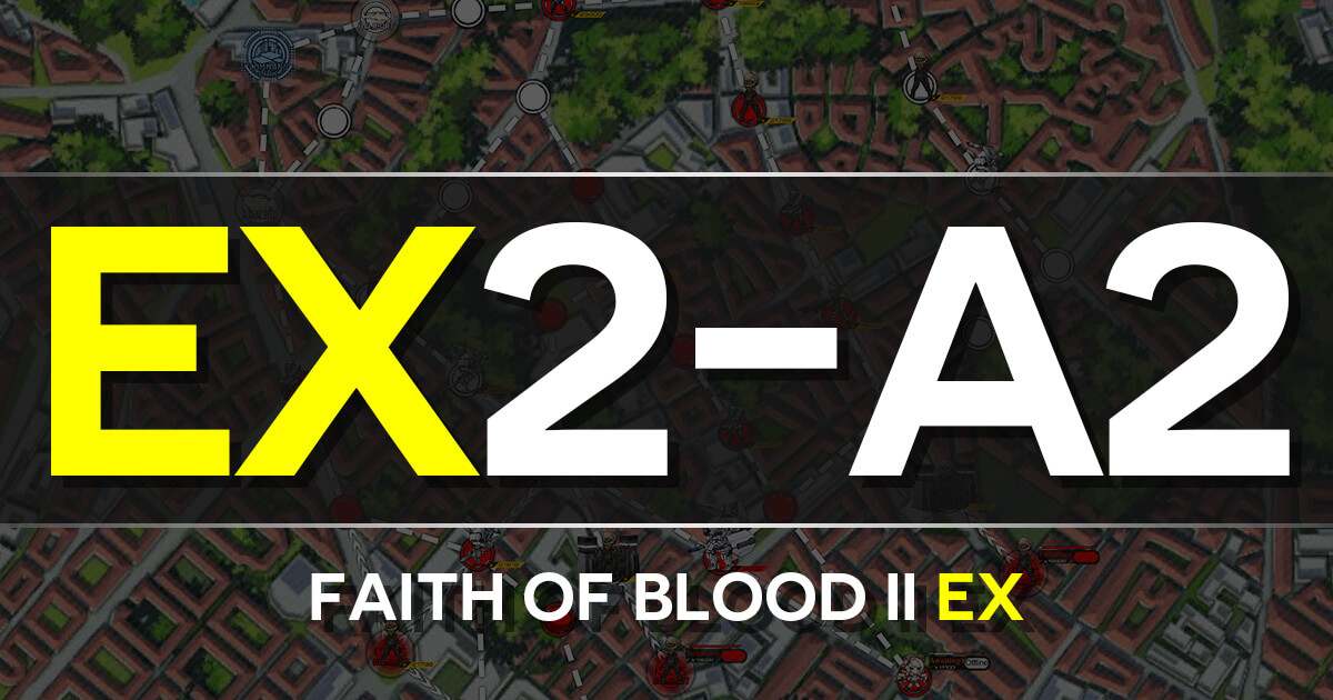 A guide to Isomer Chapter 2-A2: Faith of Blood Battle II EX