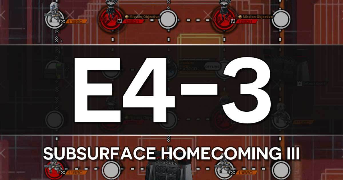 A guide to the Girls Frontline Shattered Connection Event stage E4-3: Subsurface Homecoming III
