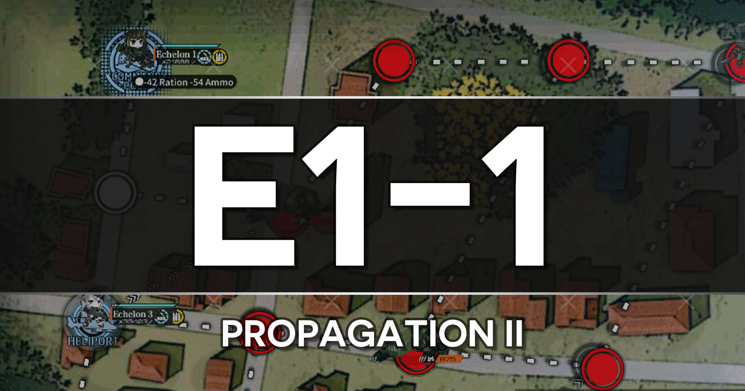 A guide to the Girls Frontline Polarized Light Event stage E1-1: Propagation II