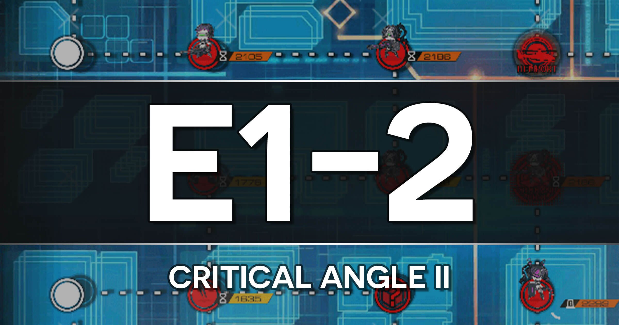 A guide to the Girls Frontline Polarized Light Event stage E1-2: Critical Angle II