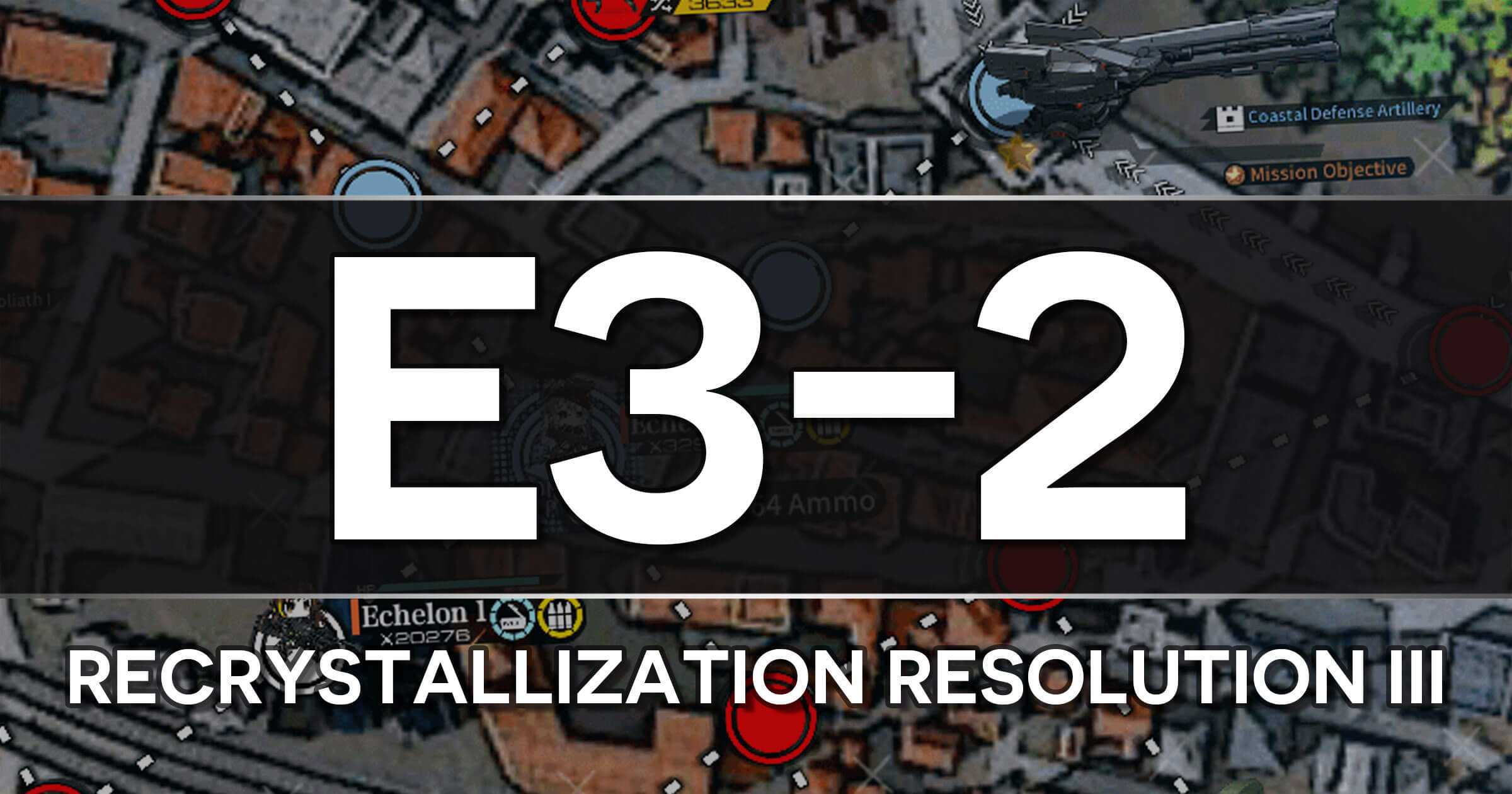 A guide to the Girls Frontline Polarized Light Event stage E3-2: Recrystallization Resolution III