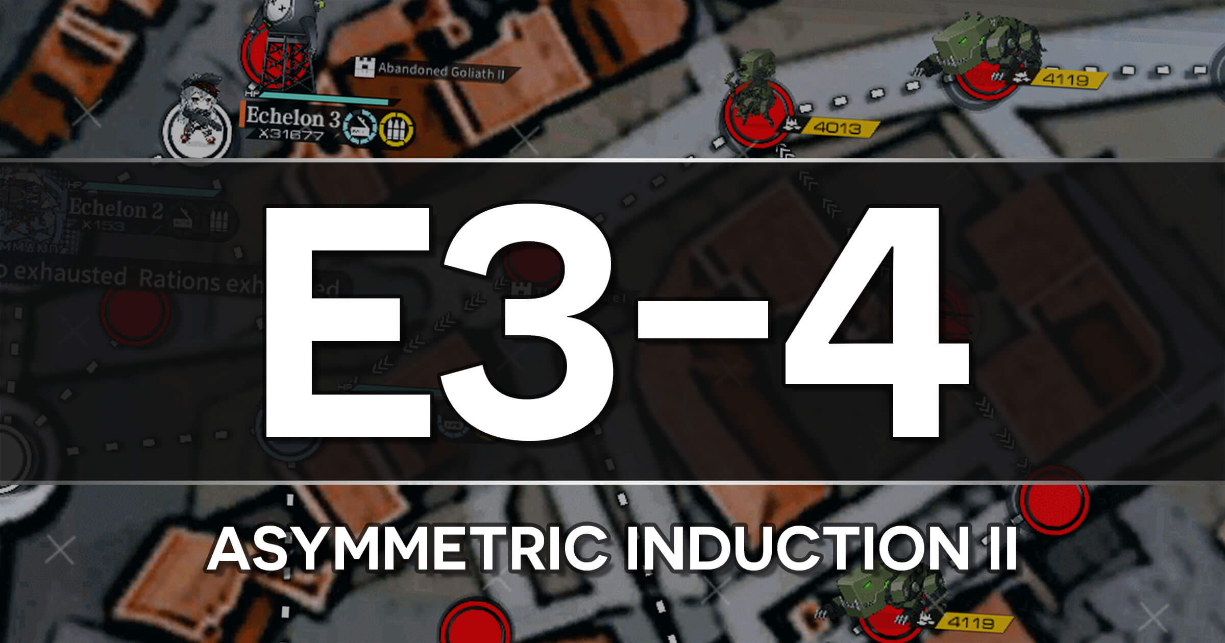 A guide to the Girls Frontline Polarized Light Event stage E3-4: Asymmetric Induction II