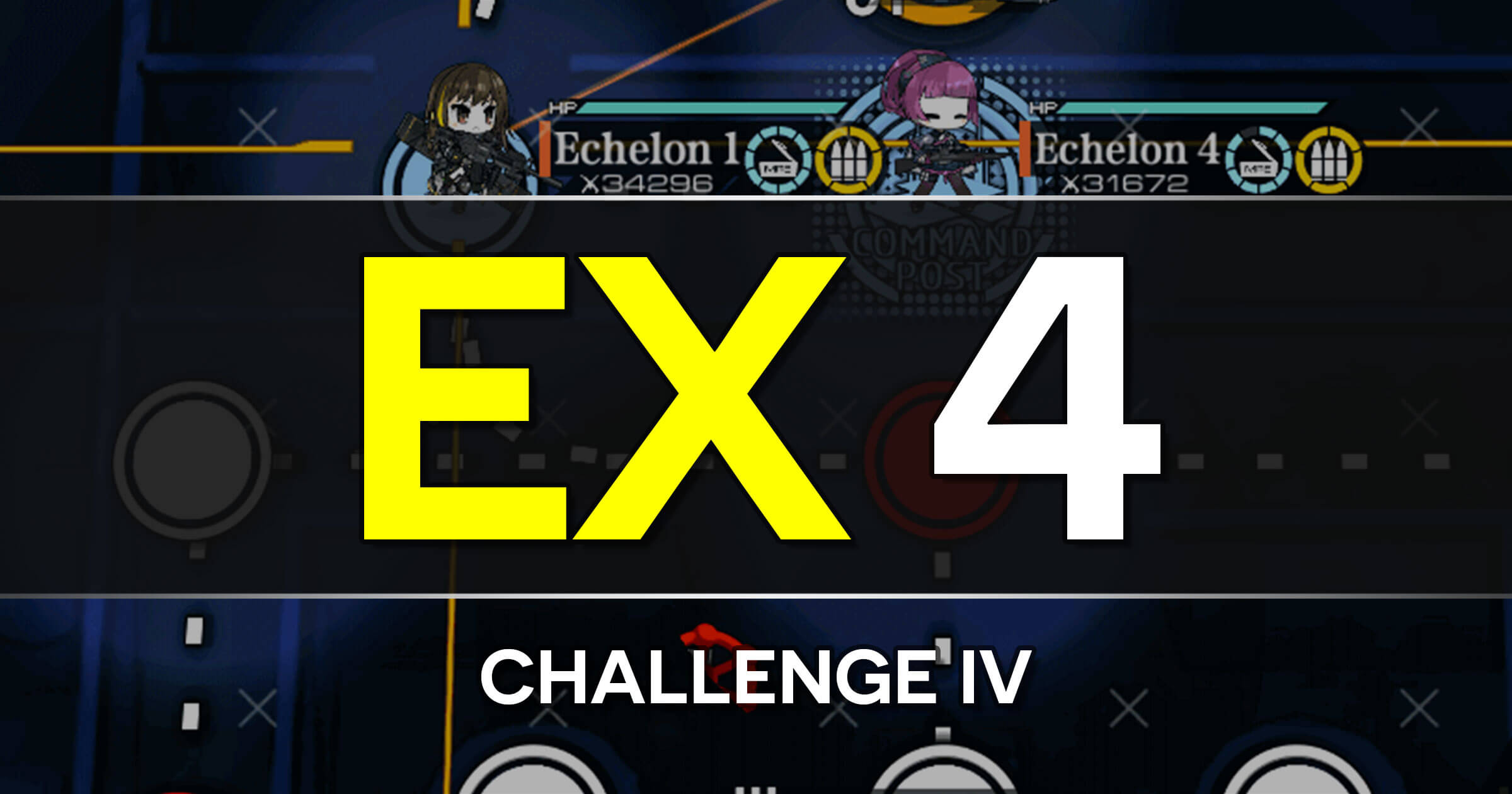 A guide to the Girls Frontline Polarized Light Event stage EX 4: Challenge IV