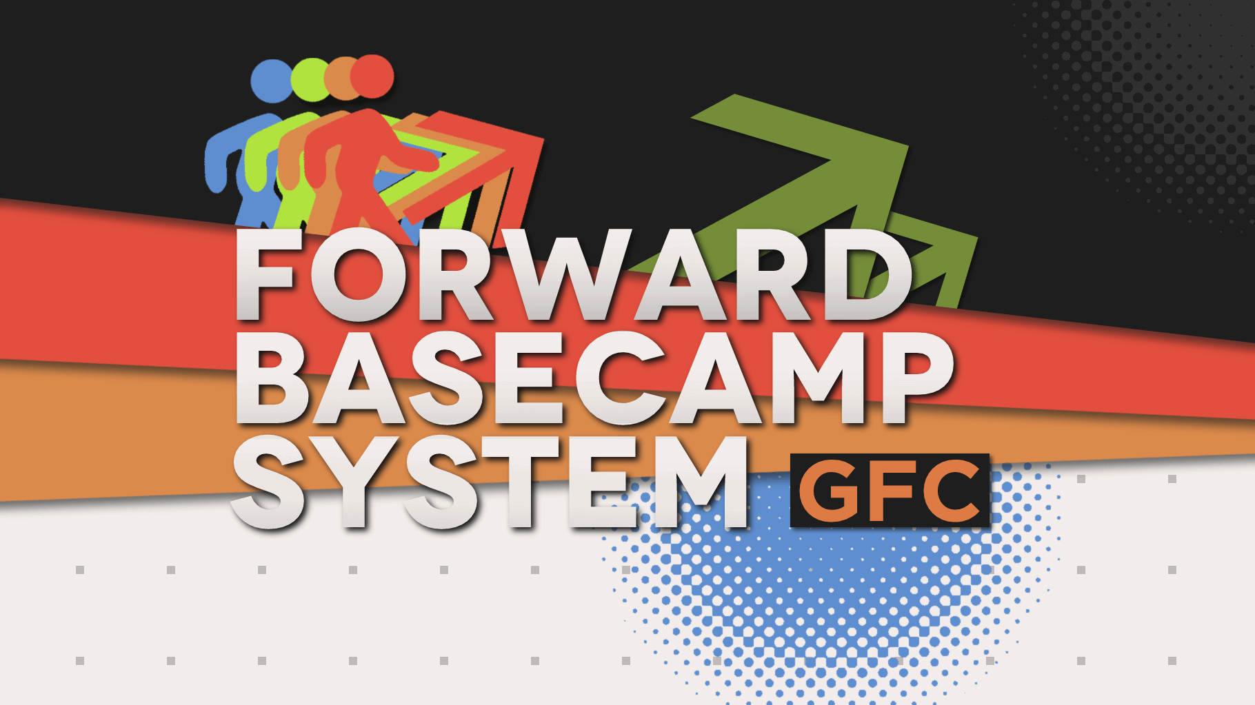 Forward Basecamp/Expedition Guide by GFC