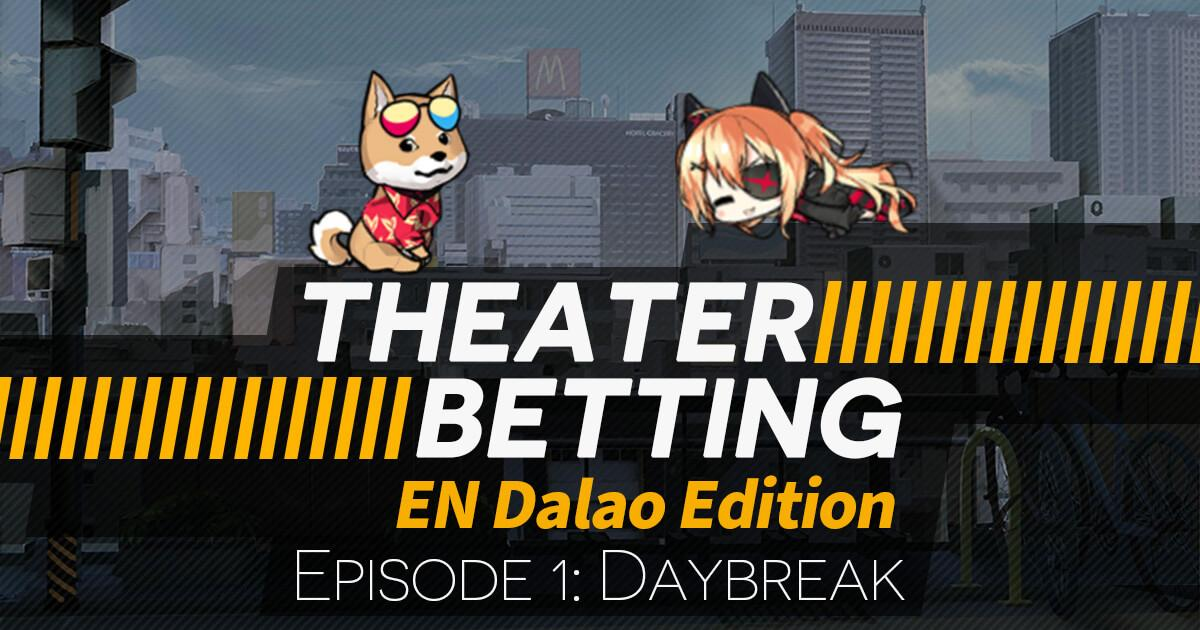 Theater Betting Episode 1 Banner featuring Catlina and Rad Shiba (DMesse)