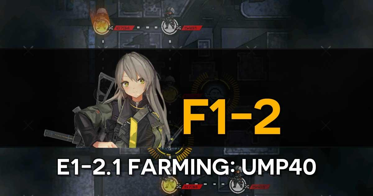 "Farming route for the limited T-Doll UMP40 in the Girls' Frontline x The Division Collab Event, ""Bounty Feast""."