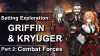 Setting Exploration: Griffin and Kryuger Combat Forces, featuring Kryuger, Helian, and Kalina