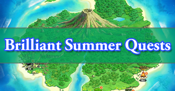 Summer 2018 Brilliant Summer Quests